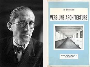 "Le Corbusier's and his book, ""Vers Un Architecture (Towards a New Architecture)"""