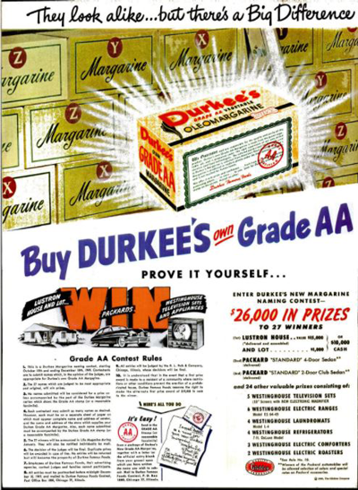 As late as November of 1949, Durkee's was advertising a contest where the prize for first place was a lustron house and lot.
