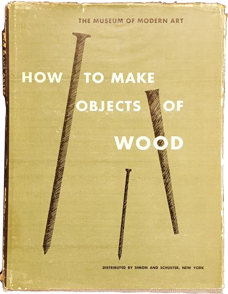 MOMA Woodworking Book. Image via Joel's Blog: MoMA's Lost History of Woodworking and Craft Classes