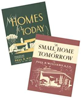 New Homes for Today and The Small Home of Tomorrow books by Paul Williams